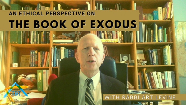 A Weekly Ethical Perspective on the Book of Exodus- Updated Weekly