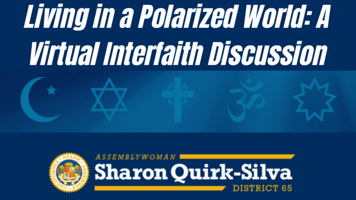Living in a Polarized World: A Virtual Interfaith Discussion with Assemblywoman Sharon Quirk-Silva