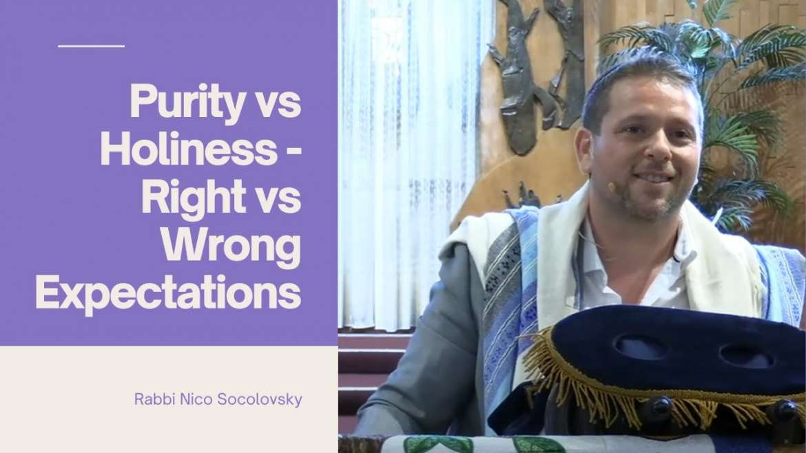 Purity vs Holiness – Right vs Wrong Expectations