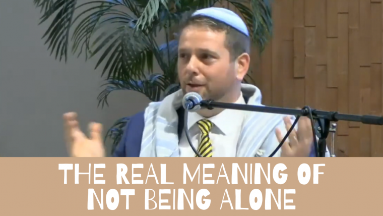 The Real Meaning of Not Being Alone